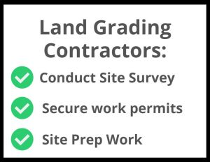 Land grading contractors have important responsibilities on site.